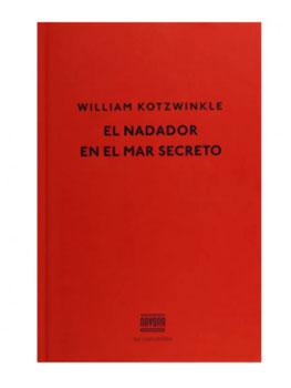 William Kotzwinkle. El nadador en el mar secreto