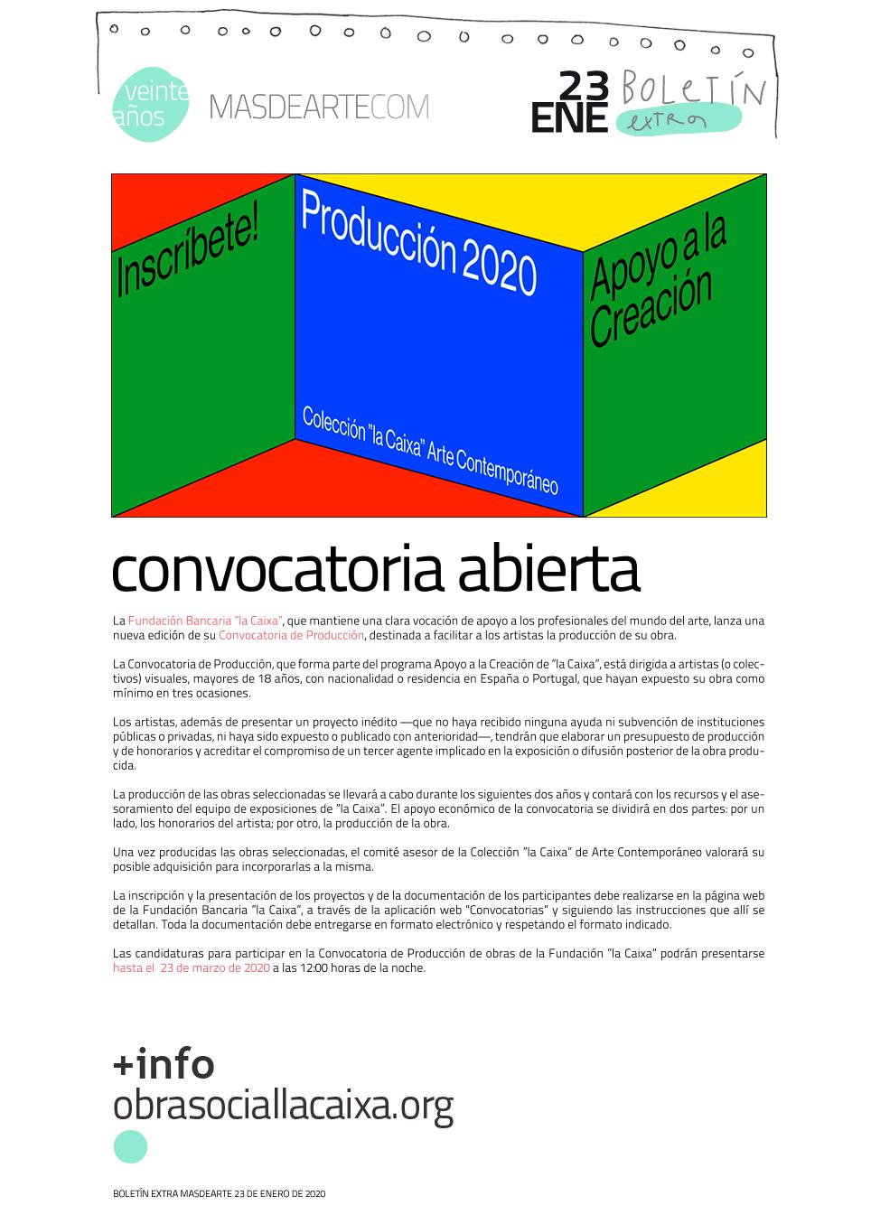 """Apoyo a la creación. Convocatoria de Producción 2020 de """"la Caixa"""". Plazo de presentación de solicitudes abierto hasta el 23 de marzo de 2020"""