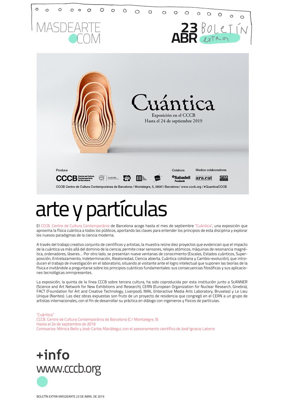 """""""Cuántica"""", la exposición que aproxima al gran público la física y los nuevos paradigmas de la ciencia moderna. En el CCCB hasta el 24 de septiembre de 2019"""