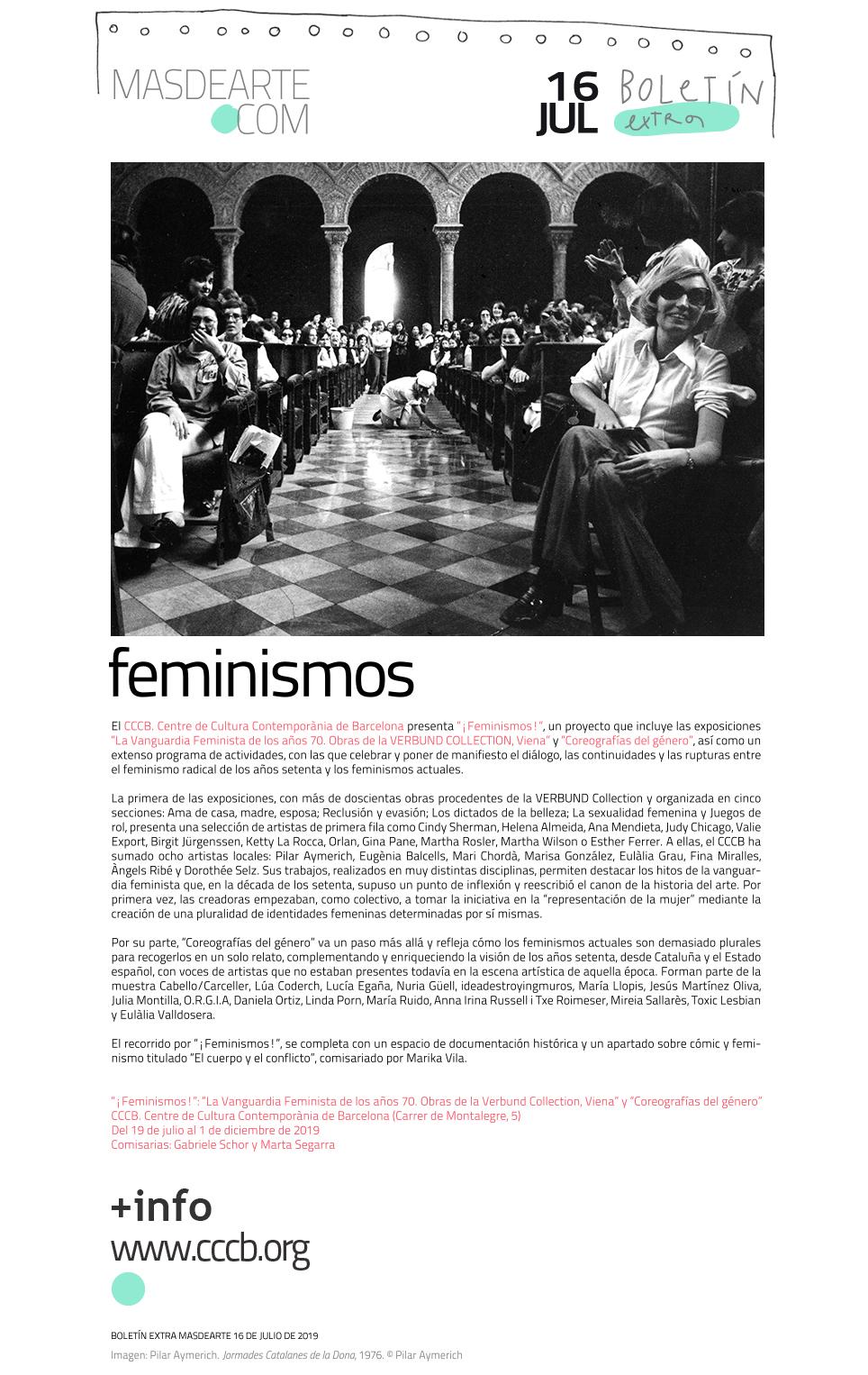 ¡FEMINISMOS!. CCCB, del 19 de julio al 1 de diciembre de 2019.