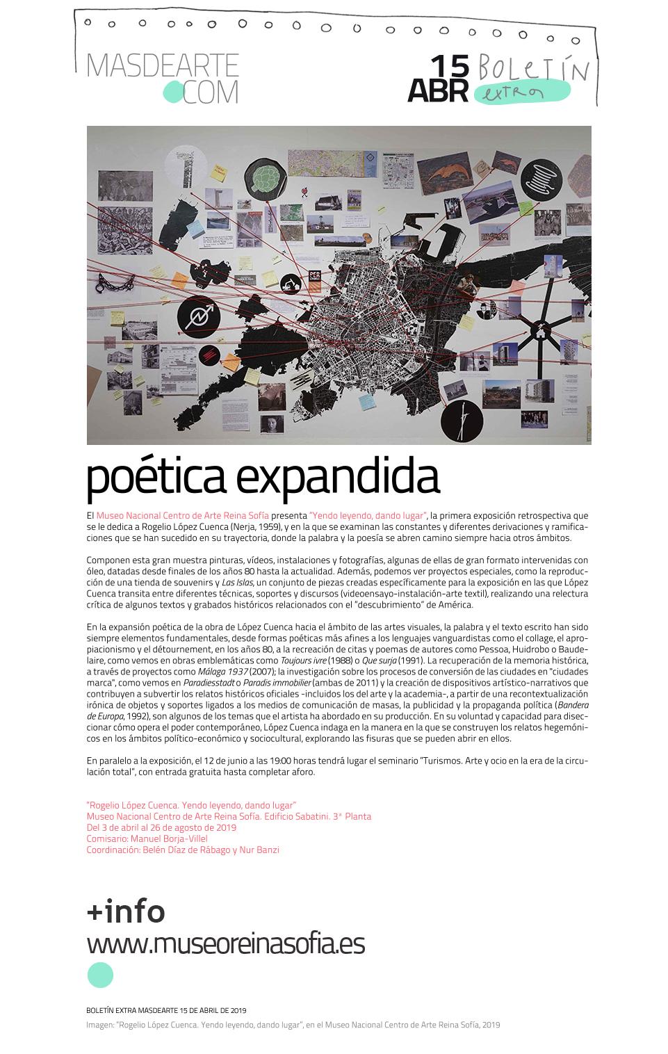 Rogelio López Cuenca. Yendo leyendo, dando lugar, hasta el 26 de  agosto de 2019, en el Museo Nacional Centro de Arte Reina Sofía / Edificio Sabatini, Planta 3