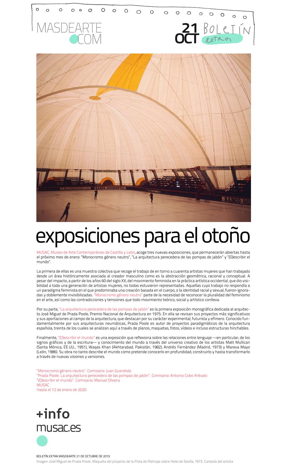 Extra masdearte: ''Monocromo género neutro'', ''La arquitectura perecedera de las pompas de jabón'' en el MUSAC
