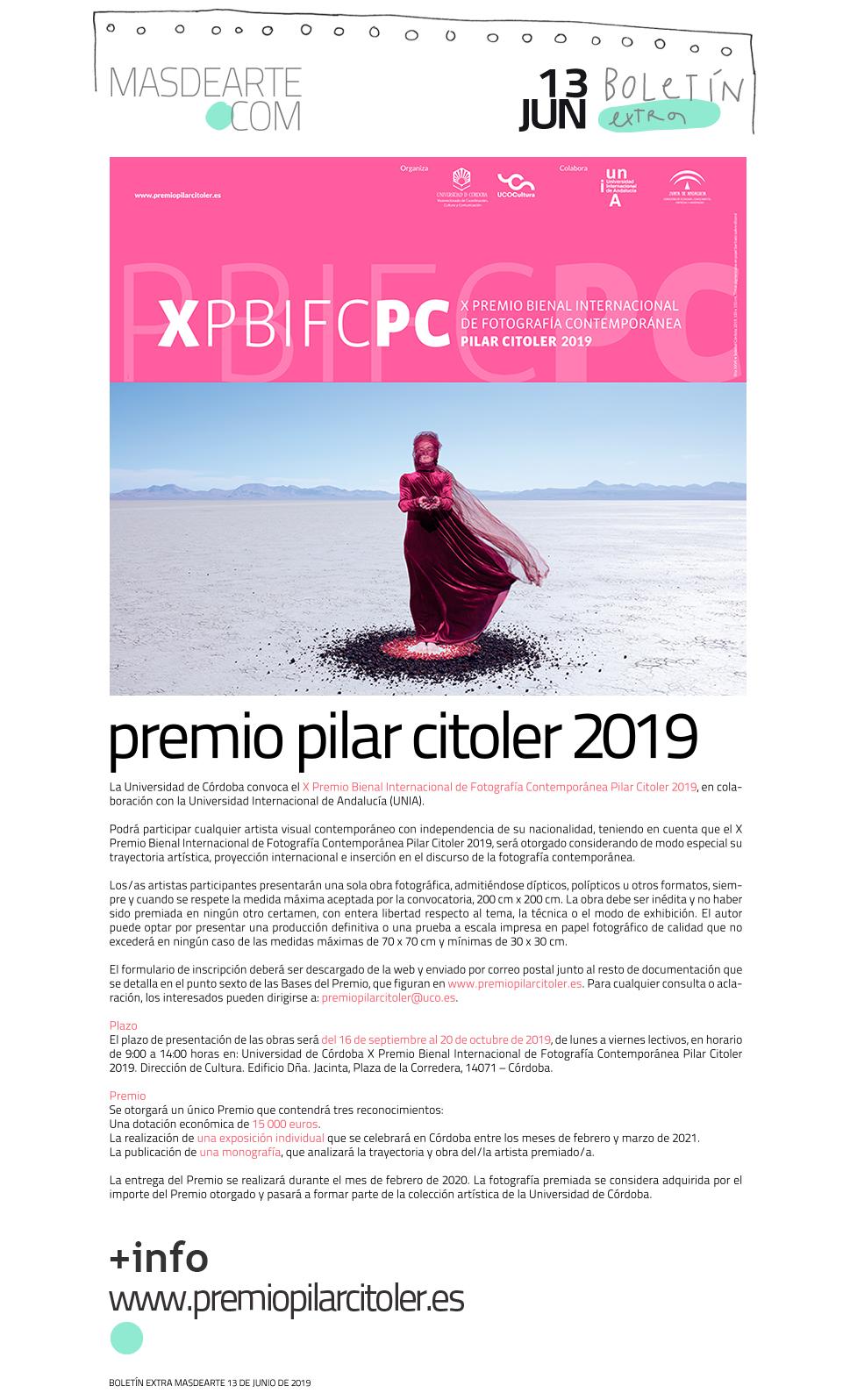 X Premio Bienal Internacional de Fotografía Contemporánea Pilar  Citoler. Convocatoria 2019, del 16 de septiembre al 20 de octubre de 2019.