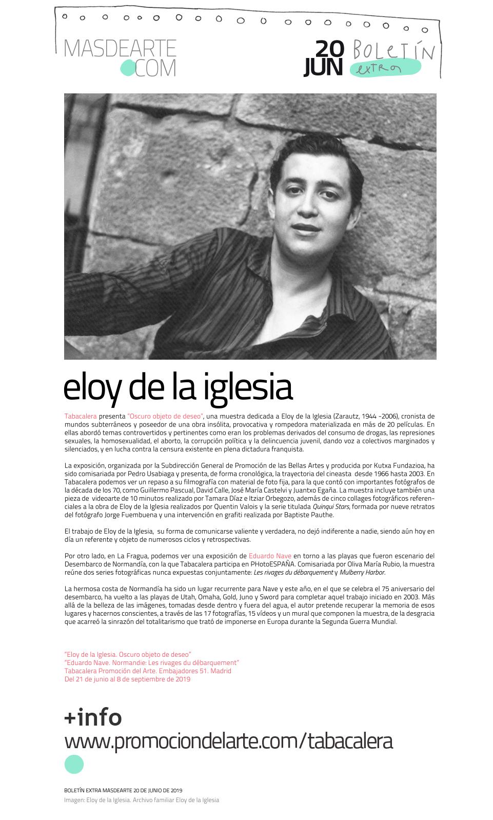 Extra masdearte: Eloy de la Iglesia y Eduardo Nave, nuevas exposiciones  en Tabacalera