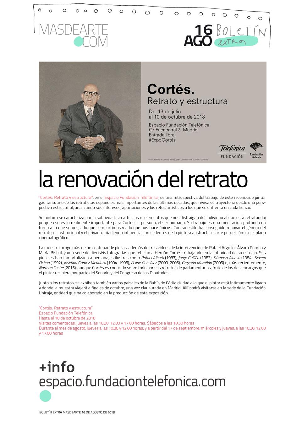 ''Cortés. Retrato y estructura'' en el Espacio Fundación Telefónica  de Madrid hasta el 10 de octubre de 2018