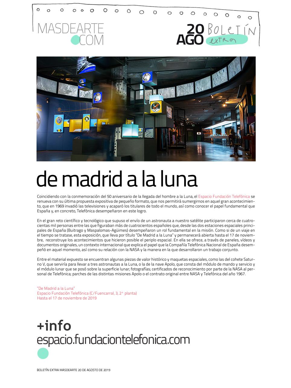 Extra masdearte: de Madrid a la Luna, en Espacio Fundación Telefónica