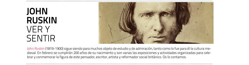 Ruskin: el centenario del dibujante apasionado. En 2019 se le dedicarán  siete muestras internacionales