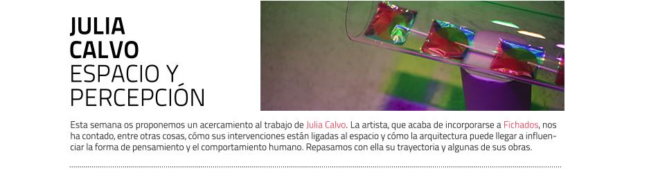 Julia Calvo, artista. Fichados