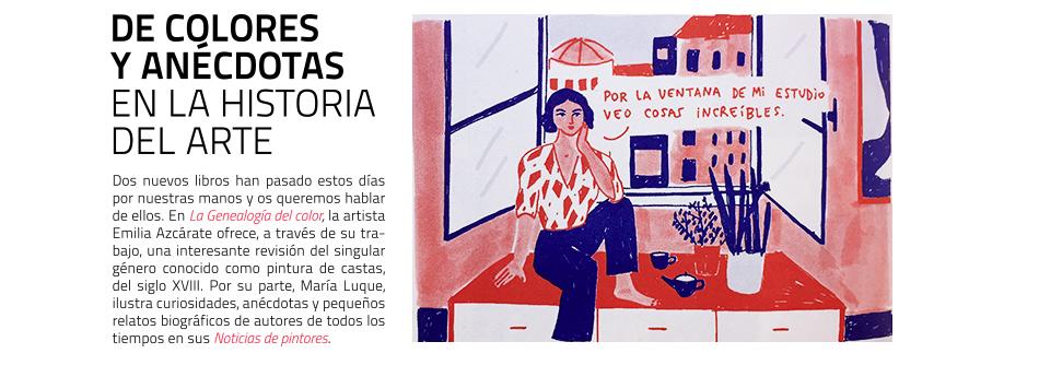 La Genealogía del Color, de Emilia Azcárate y Noticias de pintores,  de María Luque. Libros en masdearte