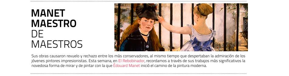 Manet, con la modernidad y contra el escándalo