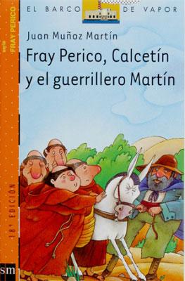 Juan Muñoz Martín. Fray Perico