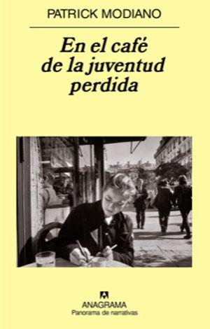 Patrick Modiano. En el café de la juventud perdida