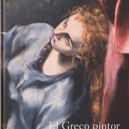 El Greco pintor. Estudio técnico