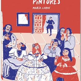 Noticias de pintores. Libro ilustrado de María Luque