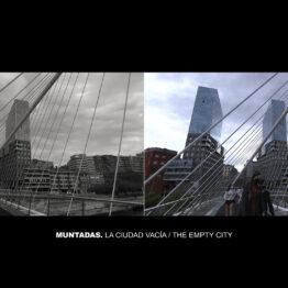 La ciudad vacía: repensar el mundo desde Bilbao