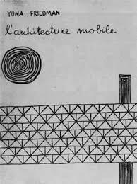 Yona Friedman. Portada de la primera edición de L'architecture mobile, 1958. © Fonds de Dotation Denise et Yona Friedman