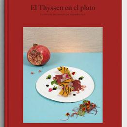 Maestros en el Thyssen. Del lienzo al plato