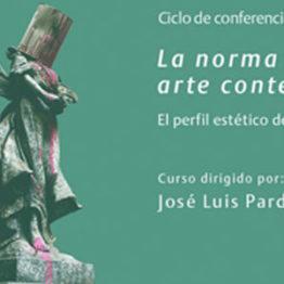 La norma del arte contemporáneo. El perfil estético de lo posmoderno. Fundación Amigos del Museo Reina Sofía