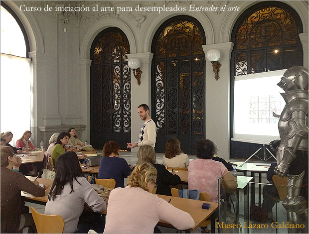 Entender el Arte. 14ª edición del curso gratuito de iniciación al arte para desempleados del Museo Lázaro Galdiano