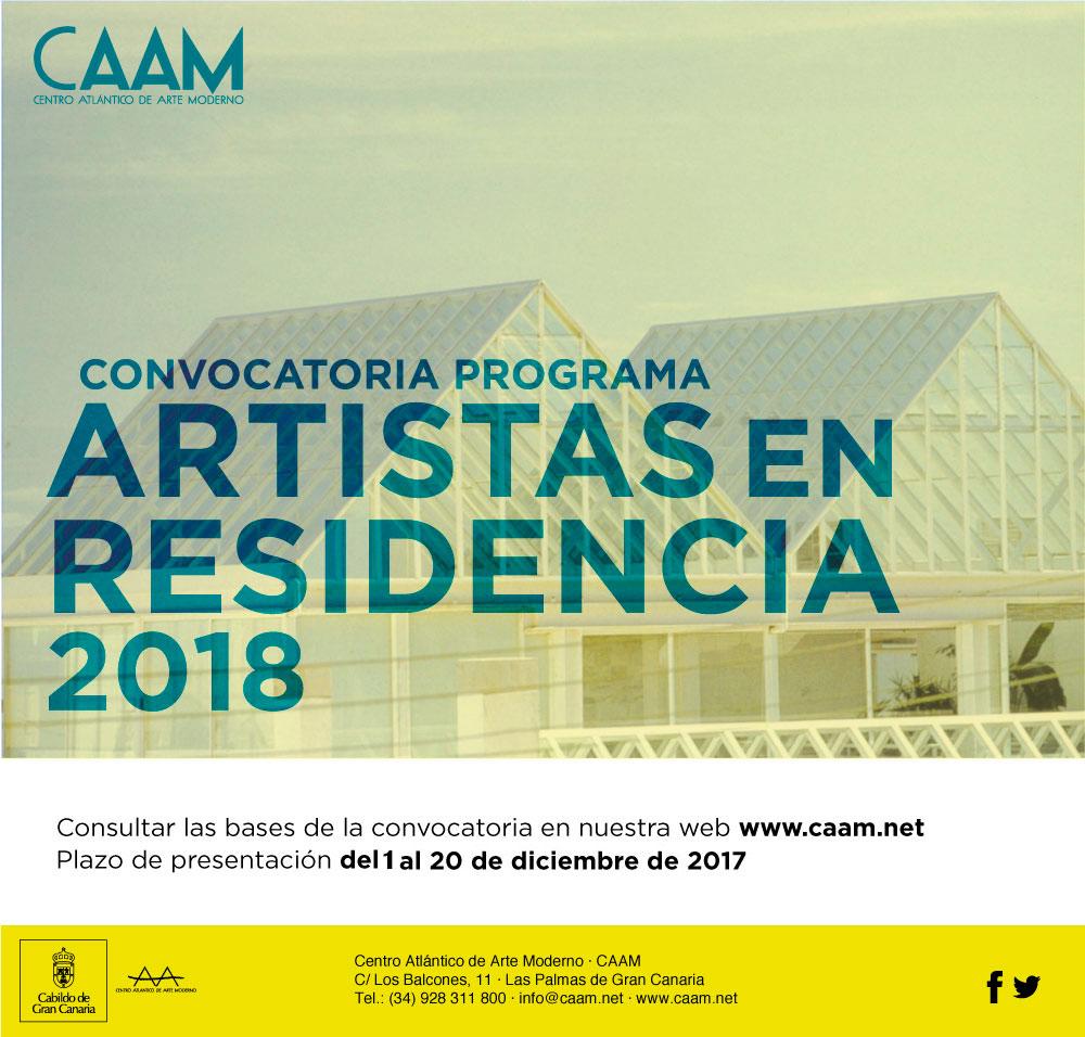 Artistas en residencia 2018. Convoca el Centro Atlántico de Arte Moderno de Las Palmas. Inscripciones hasta el 20 de diciembre de 2017