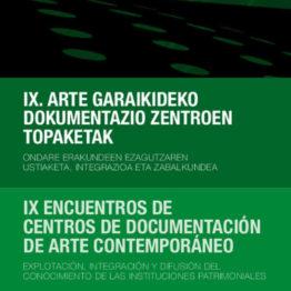 IX Encuentro de Centros de Documentación de Arte Contemporáneo en ARTIUM