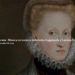 Bella mia. Música en torno a Sofonisba Anguissola y Lavinia Fontana en el Museo del Prado