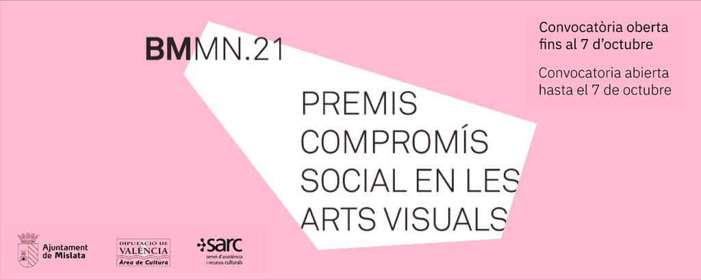 Premios Compromiso Social en las Artes Visuales. Biennal de Mislata Miquel Navarro 2021