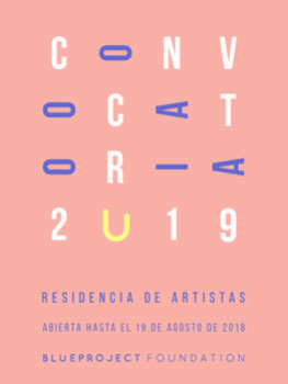 Residencias de artistas en la Blue Project Foundation 2019