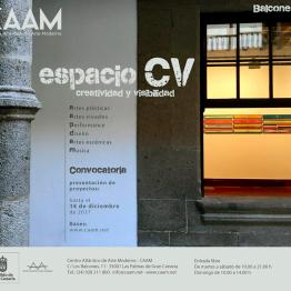 Espacio CV. Creatividad y visibilidad 2018. El CAAM abre convocatoria para exponer en sus salas en 2018
