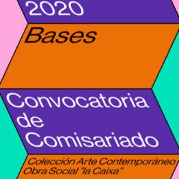 """Convocatoria de comisariado de la Fundación Bancaria """"la Caixa"""" 2020"""
