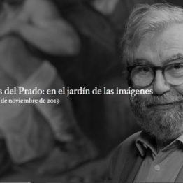 Rondas del Prado: en el jardín de las imágenes. Cátedra 2019 del Museo del Prado