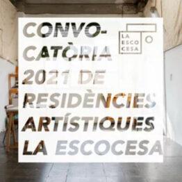 Convocatoria de residencias artísticas en La Escocesa 2021