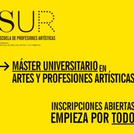 Máster en Artes y Profesiones Artísticas en la Escuela SUR