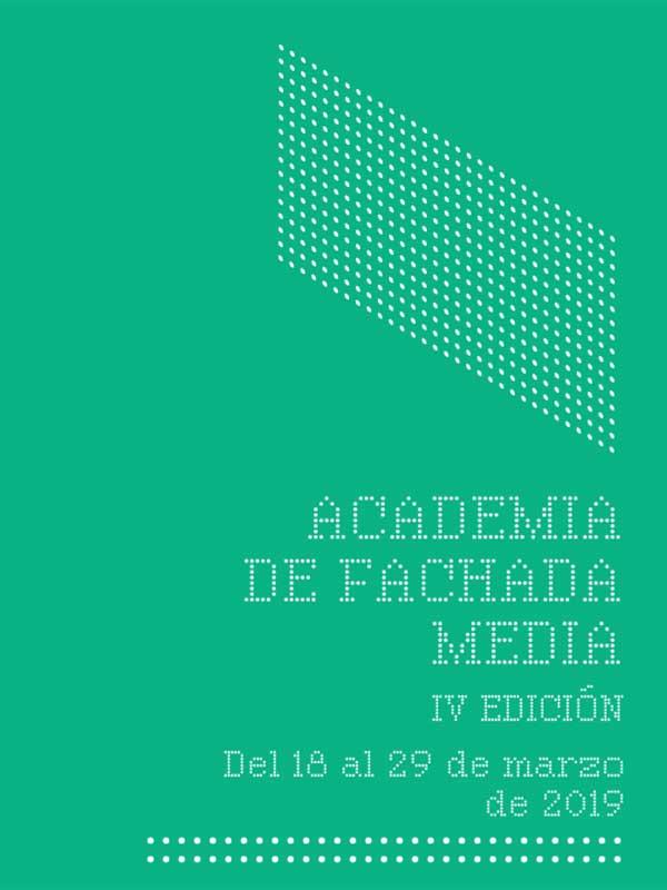 IV Academia de Fachada Media. Etopia