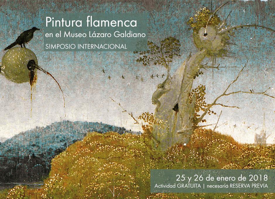 Pintura flamenca en el Museo Lázaro Galdiano. Simposio internacional, los días 25 y 26 de enero de 2018