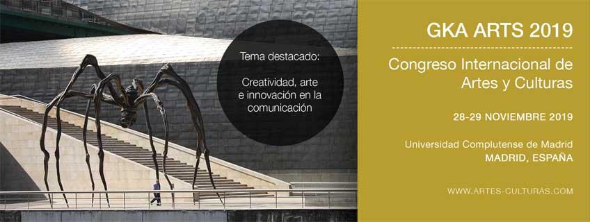 GKA ARTS 2019. I Congreso Internacional de Artes y Culturas