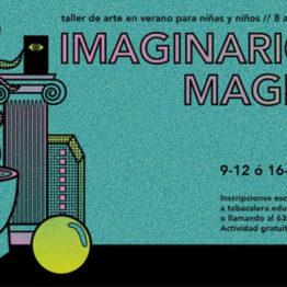 Imaginario, maginario, ginario. Taller de arte en verano para niños, en Tabacalera