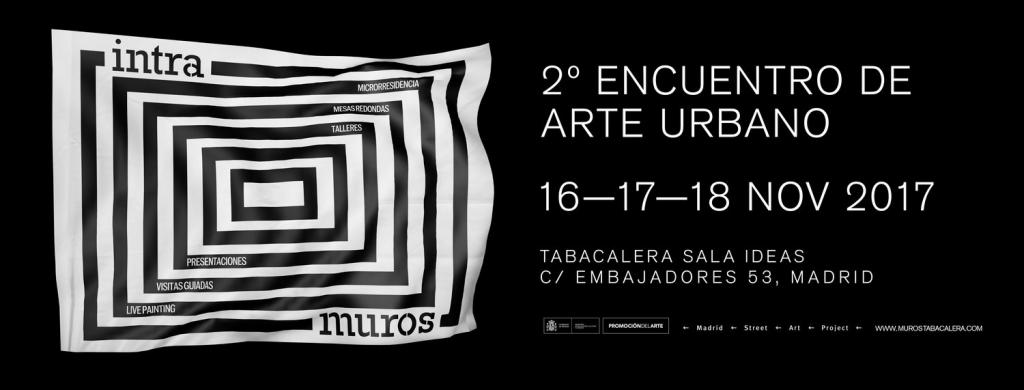 Intramuros 2017. Encuentro de arte urbano en Tabacalera, entre el 16 y el 18 de noviembre