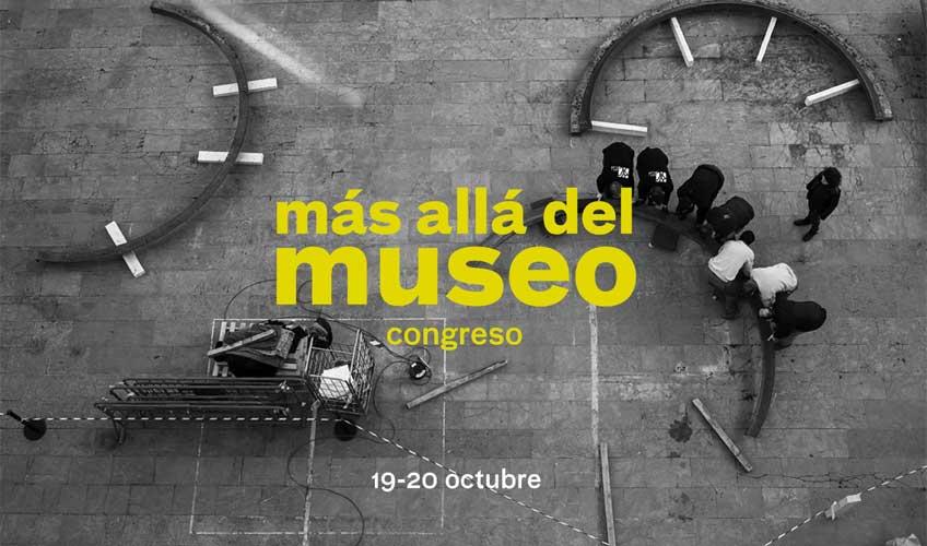 Más allá del museo. Congreso en el IVAM, los días 19 y 20 de octubre. Inscripción abierta