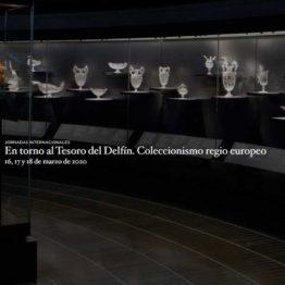 En torno al Tesoro del Delfín. Coleccionismo regio europeo. Jornadas en el Museo del Prado