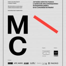 MADRID CONTEMPORÁNEA II. Jornada sobre los museos y centros de arte contemporáneo de titularidad pública en la Comunidad de Madrid