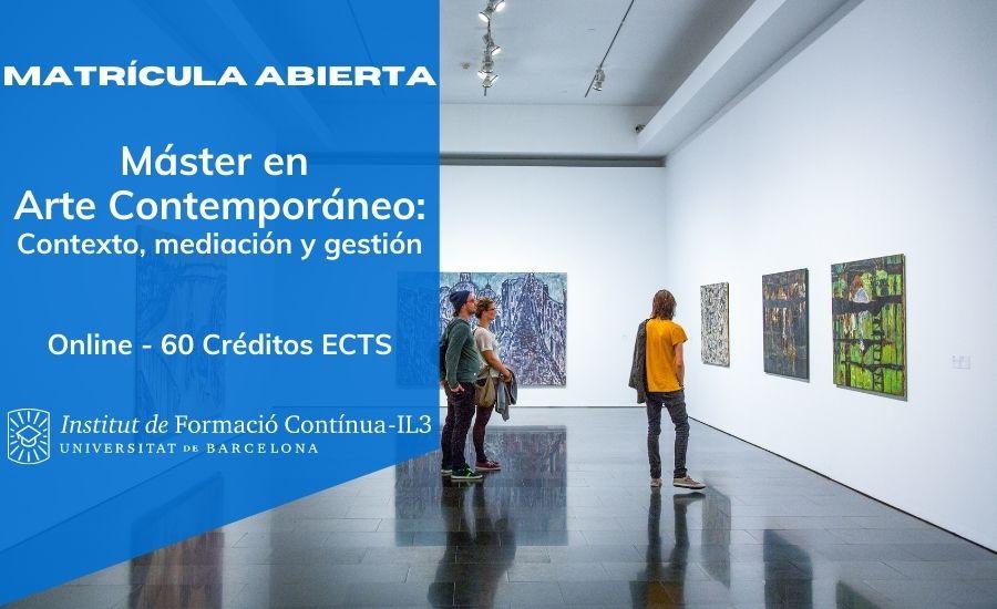 Máster en Arte Contemporáneo: Contexto, Mediación y Gestión