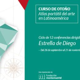 Atlas portátil del arte en Latinoamérica. Curso de otoño convocado por la Fundación de Amigos del Museo Reina Sofía