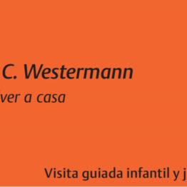 H.C. Westermann. Volver a casa. Visita guiada infantil y juvenil en el Museo Reina Sofía