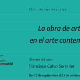 La obra de arte total en el arte contemporáneo. Ciclo de conferencias organizado por la Real Asociación de Amigos del Museo Reina Sofía
