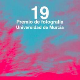 19º Premio de Fotografía Universidad de Murcia