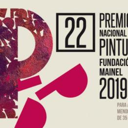 22º Premio Nacional de Pintura Fundación Mainel