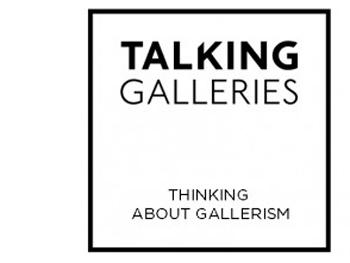 Talking Galleries 2014
