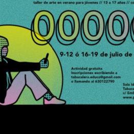 000000. Taller de arte en verano para jóvenes en Tabacalera