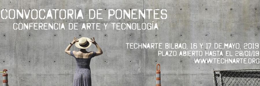 Technarte Bilbao 2019: convocatoria de ponencias abierta